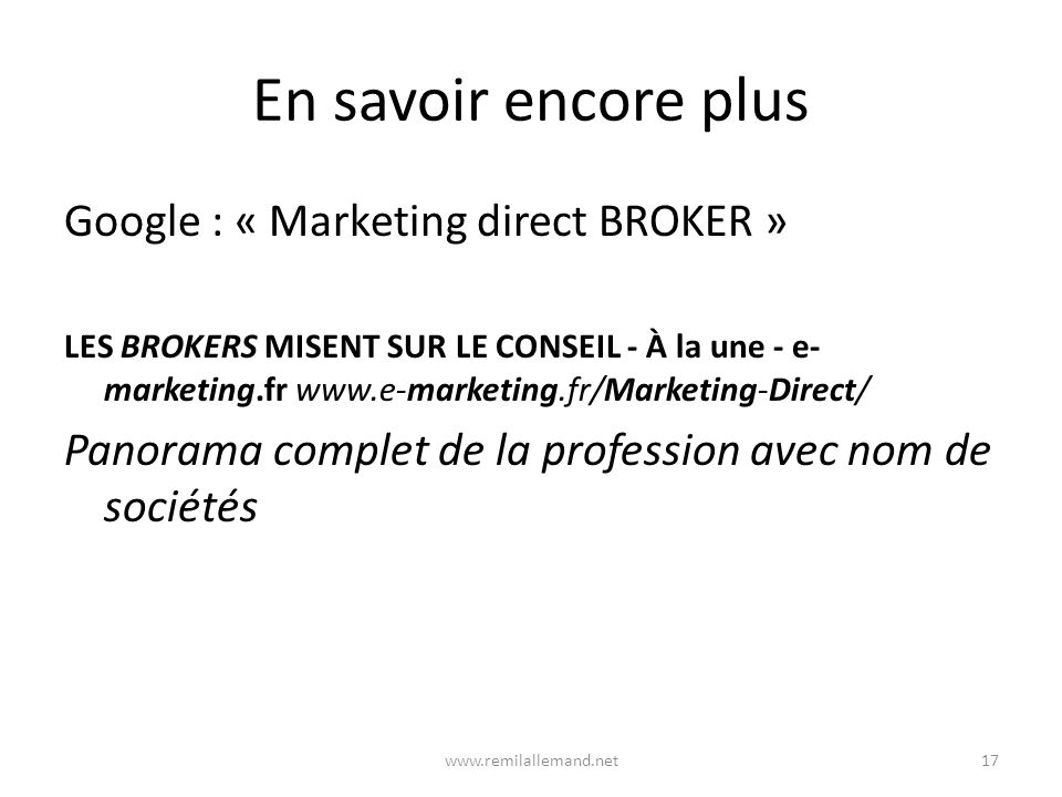 En savoir encore plus Google : « Marketing direct BROKER »