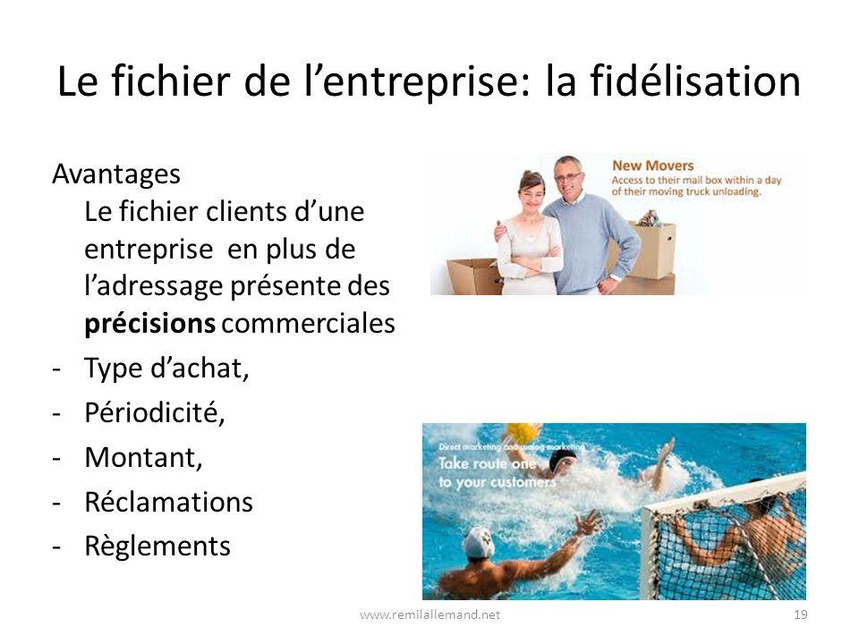 Le fichier de l'entreprise: la fidélisation