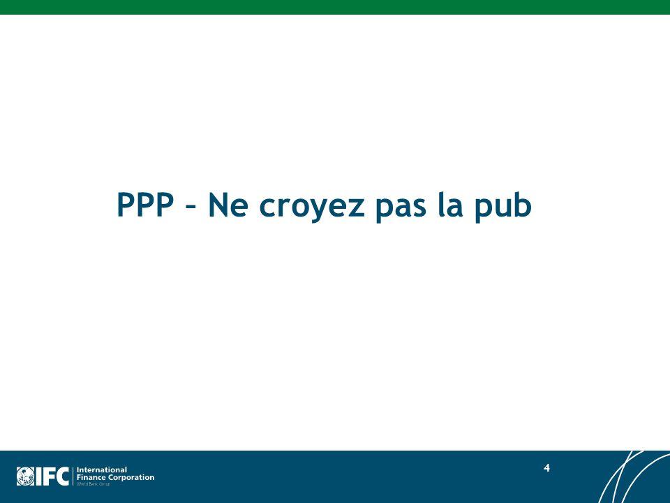 PPP – Ne croyez pas la pub