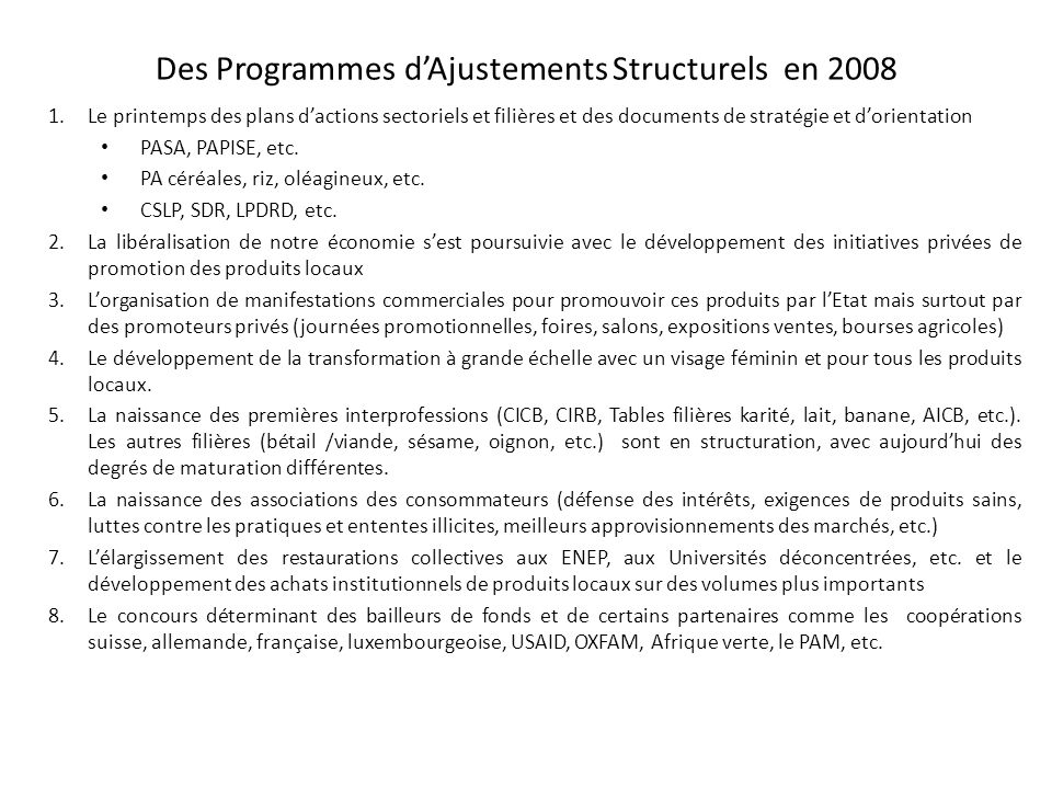 Des Programmes d'Ajustements Structurels en 2008