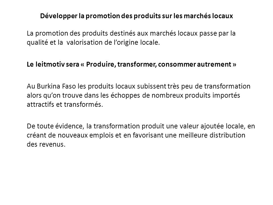 Développer la promotion des produits sur les marchés locaux