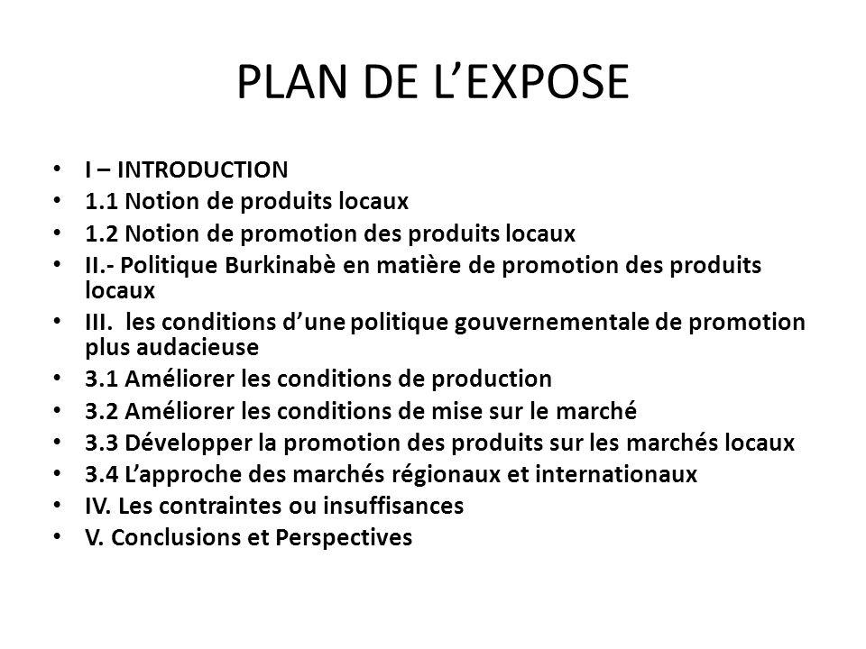 PLAN DE L'EXPOSE I – INTRODUCTION 1.1 Notion de produits locaux