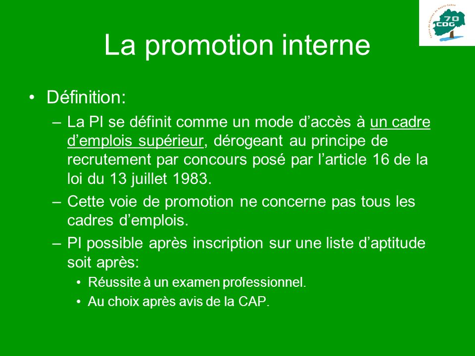 La promotion interne Définition: