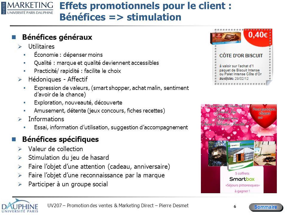 Effets promotionnels pour le client : Bénéfices => stimulation