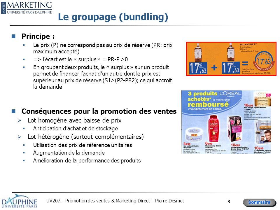 Le groupage (bundling)
