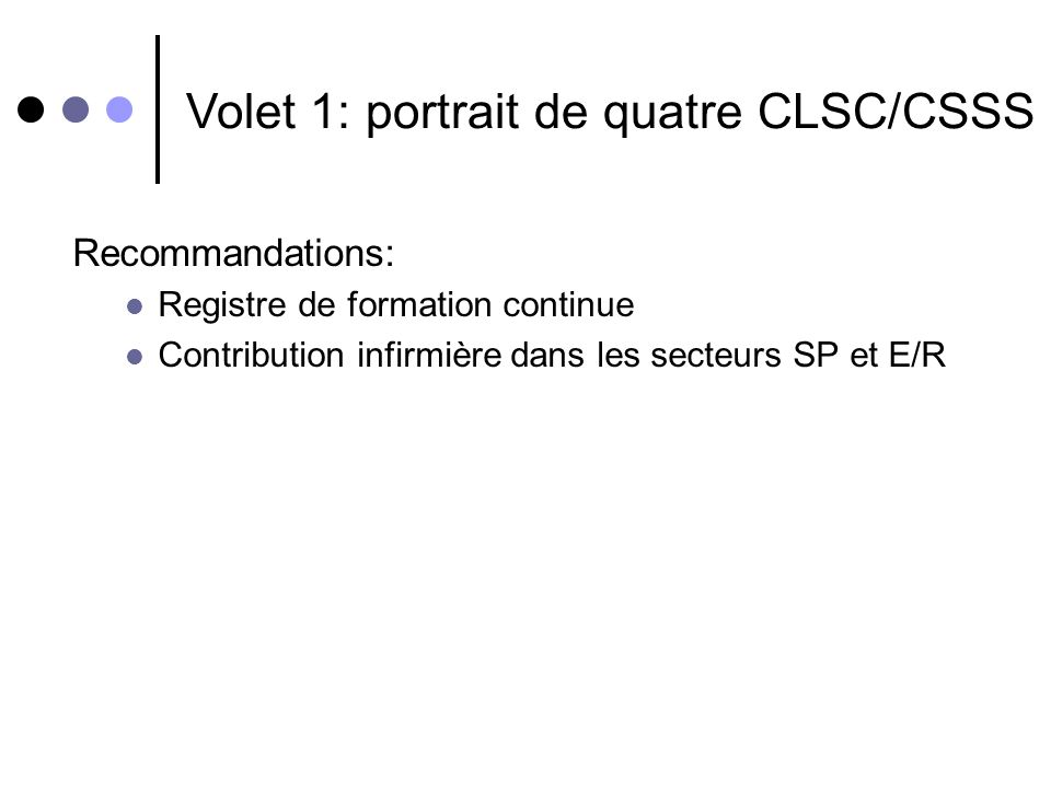 Volet 1: portrait de quatre CLSC/CSSS
