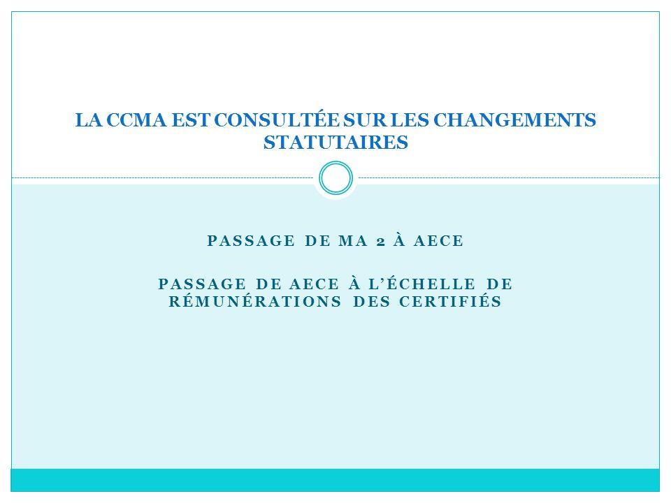 LA CCMA EST CONSULTÉE SUR LES CHANGEMENTS STATUTAIRES