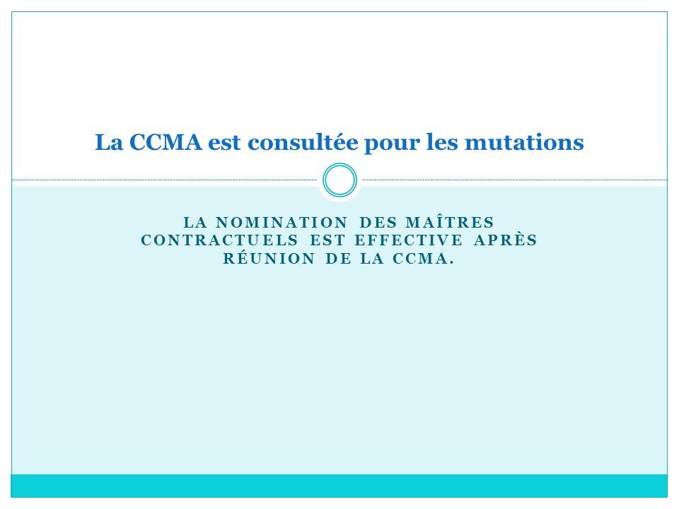 La CCMA est consultée pour les mutations