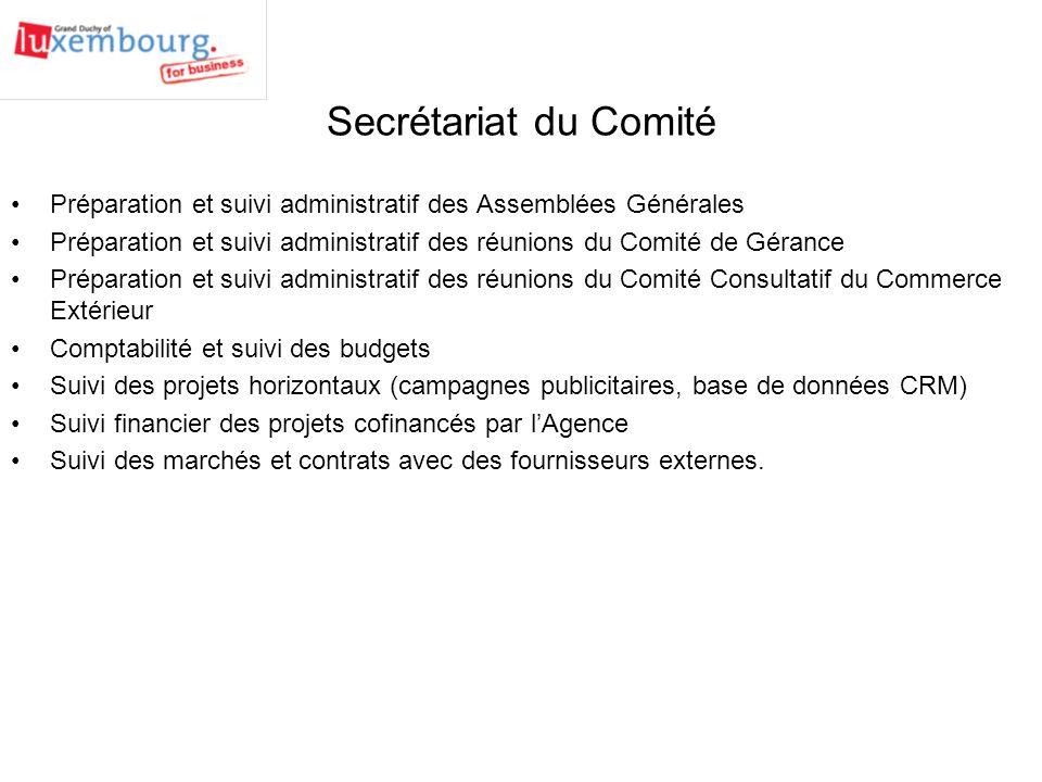 Secrétariat du Comité Préparation et suivi administratif des Assemblées Générales.