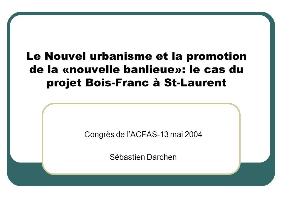 Congrès de l'ACFAS-13 mai 2004 Sébastien Darchen
