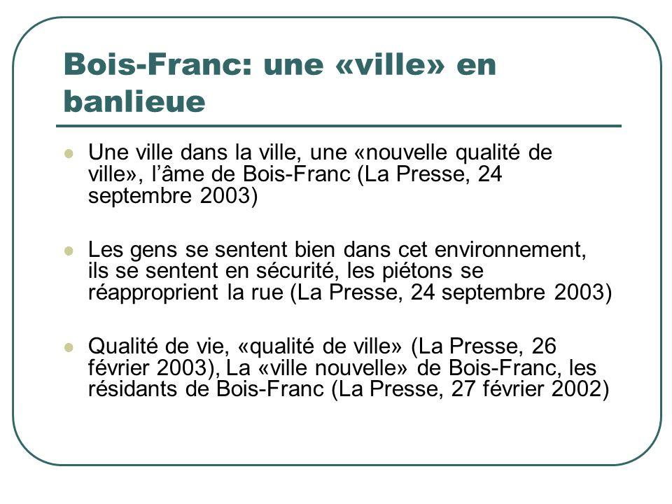 Bois-Franc: une «ville» en banlieue