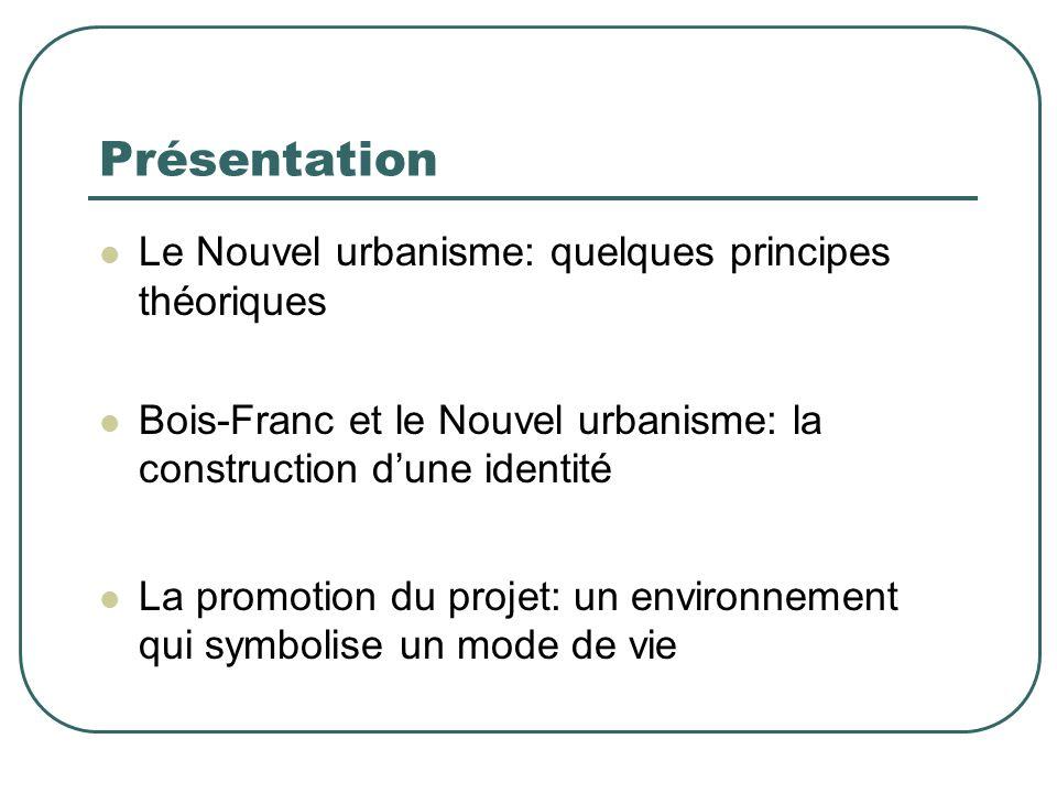 Présentation Le Nouvel urbanisme: quelques principes théoriques