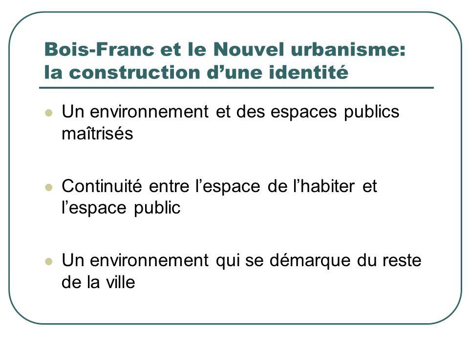 Bois-Franc et le Nouvel urbanisme: la construction d'une identité