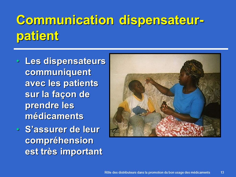 Communication dispensateur-patient