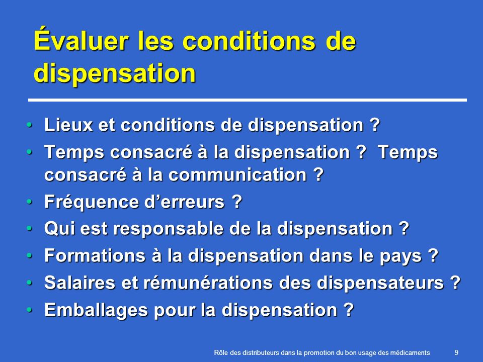 Évaluer les conditions de dispensation