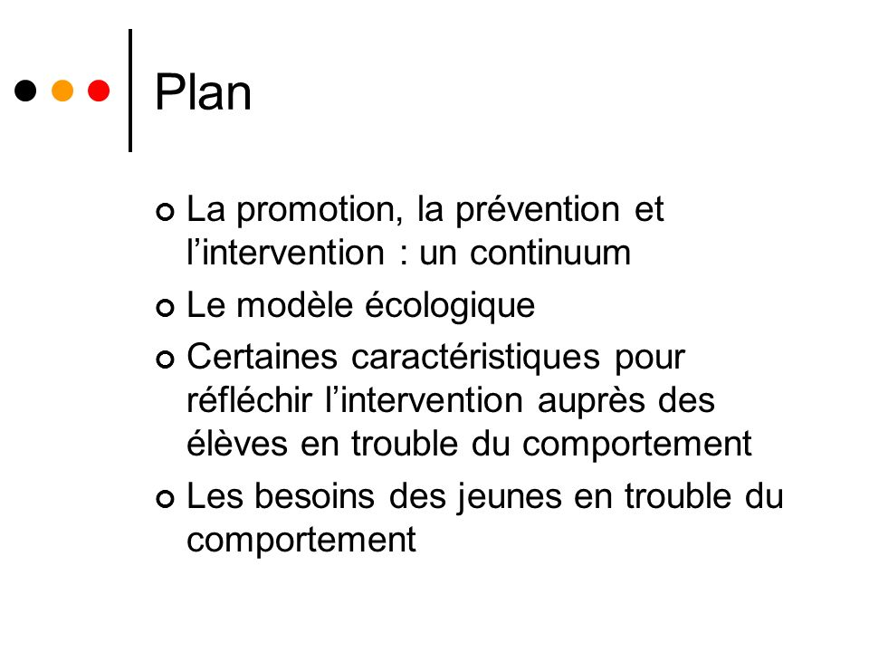Plan La promotion, la prévention et l'intervention : un continuum