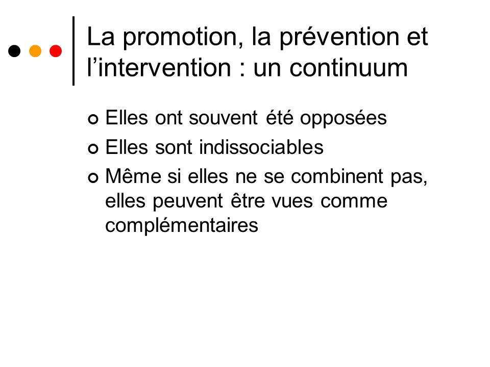 La promotion, la prévention et l'intervention : un continuum