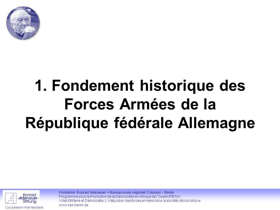 1. Fondement historique des Forces Armées de la République fédérale Allemagne