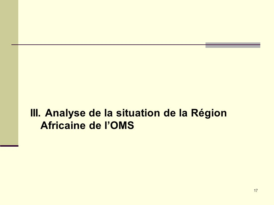 III. Analyse de la situation de la Région Africaine de l'OMS