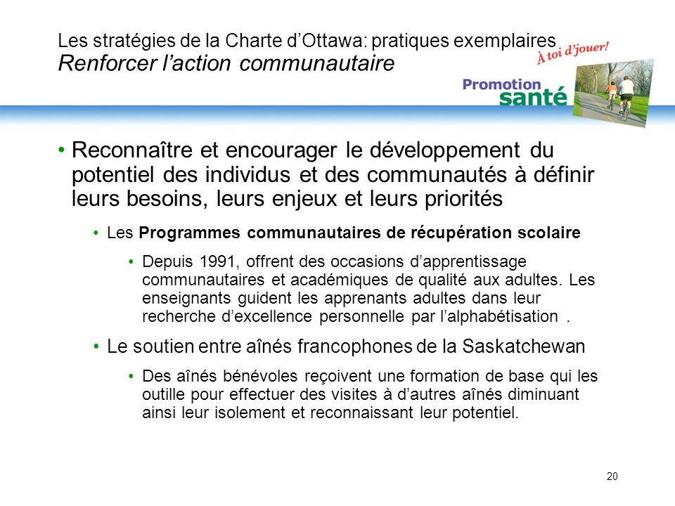 Les stratégies de la Charte d'Ottawa: pratiques exemplaires Renforcer l'action communautaire