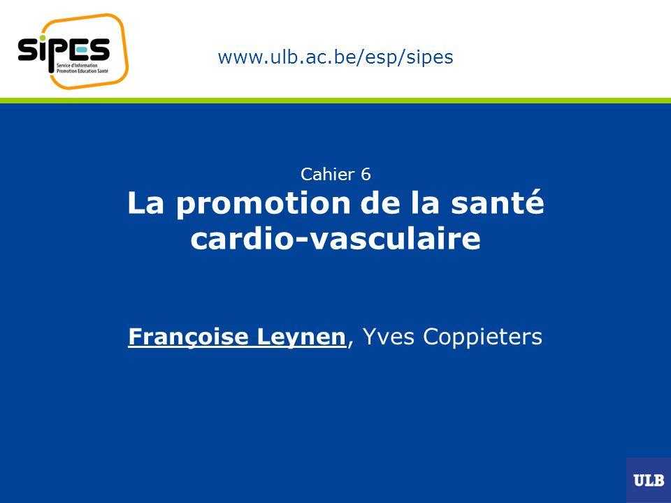 Cahier 6 La promotion de la santé cardio-vasculaire