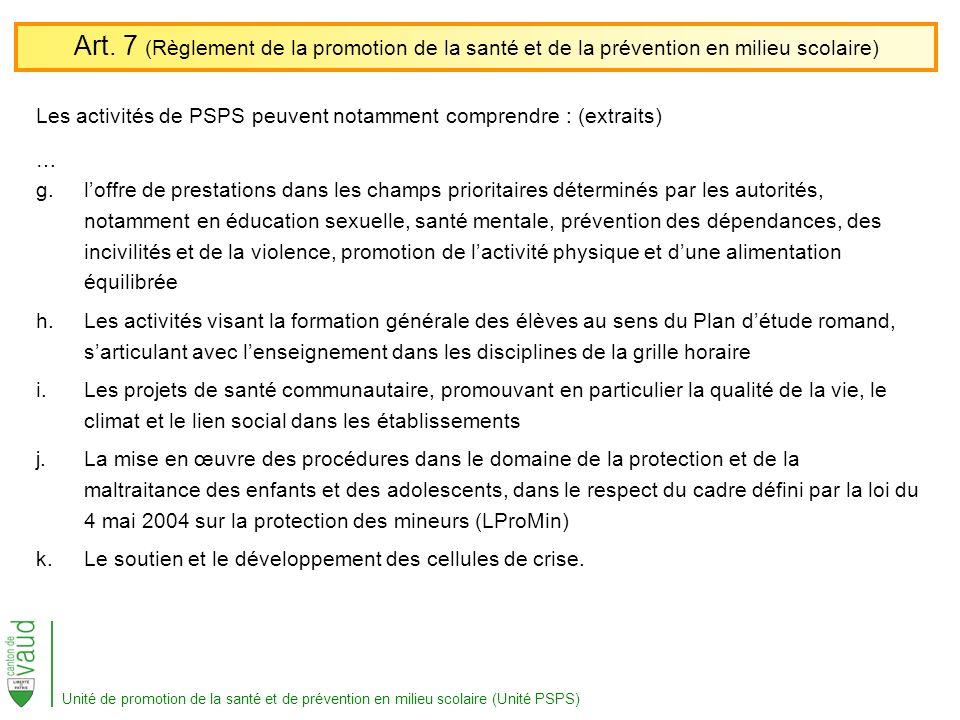 Art. 7 (Règlement de la promotion de la santé et de la prévention en milieu scolaire)