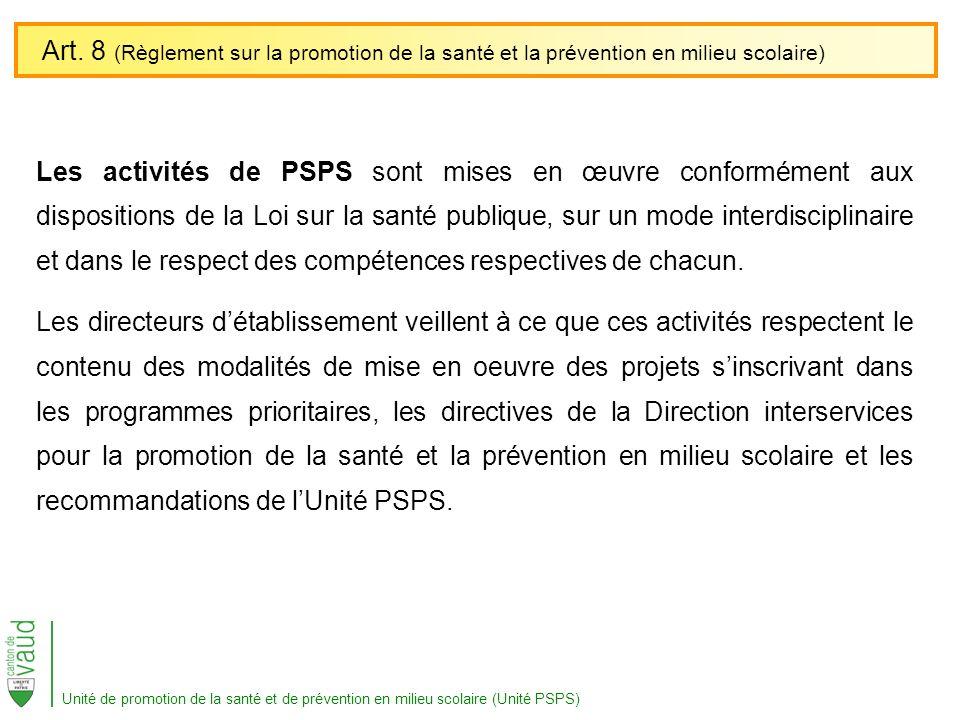 Art. 8 (Règlement sur la promotion de la santé et la prévention en milieu scolaire)