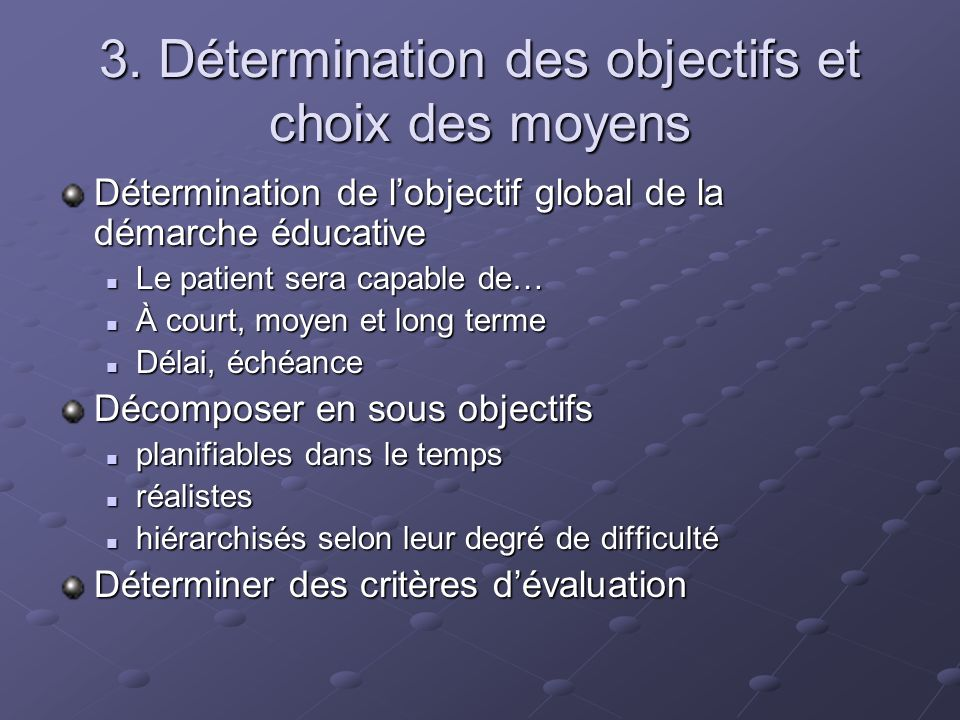 3. Détermination des objectifs et choix des moyens