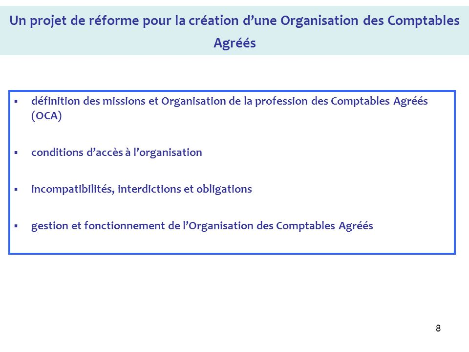 Un projet de réforme pour la création d'une Organisation des Comptables Agréés