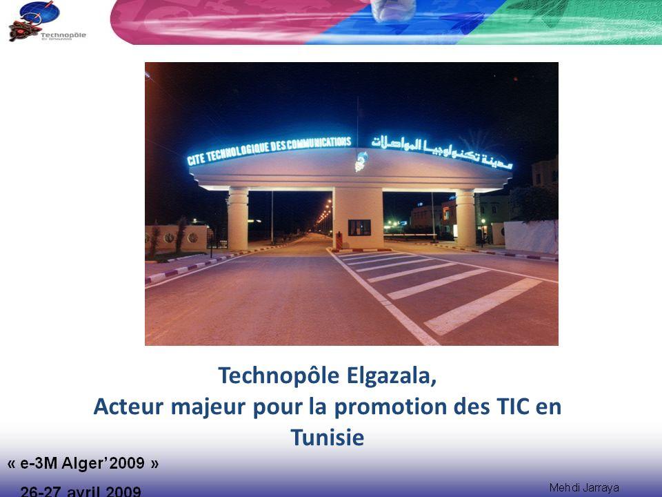 Technopôle Elgazala, Acteur majeur pour la promotion des TIC en Tunisie