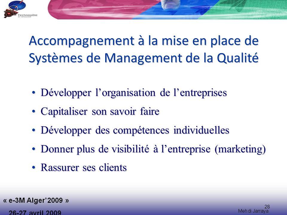 Accompagnement à la mise en place de Systèmes de Management de la Qualité
