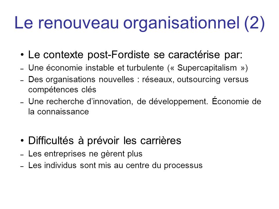 Le renouveau organisationnel (2)