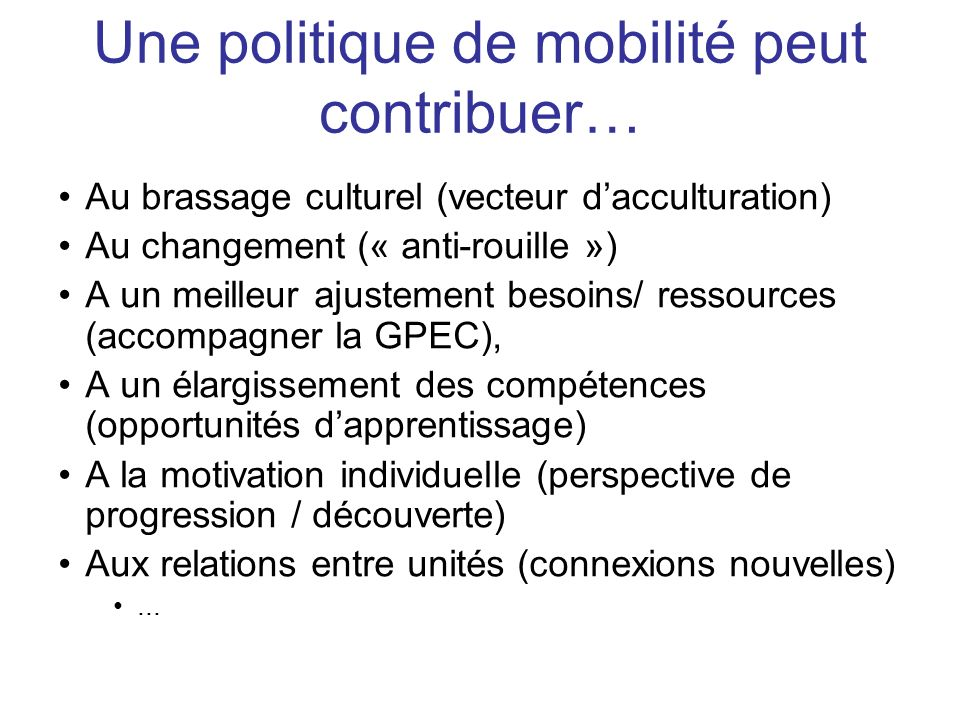 Une politique de mobilité peut contribuer…