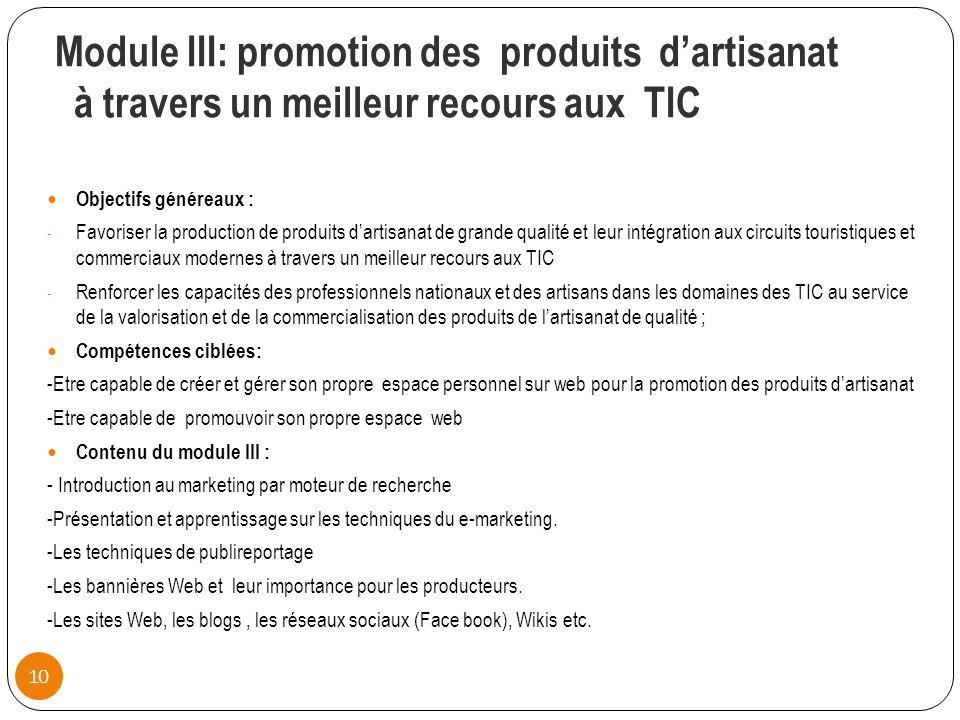 Module III: promotion des produits d'artisanat à travers un meilleur recours aux TIC