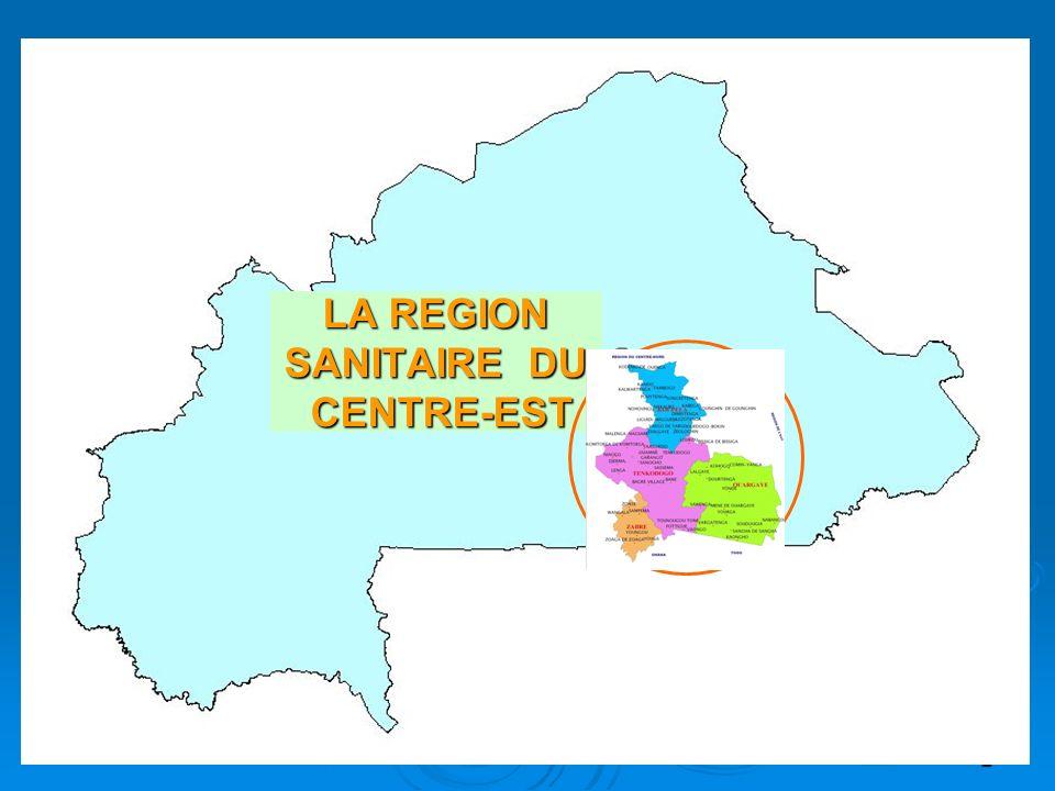 LA REGION SANITAIRE DU CENTRE-EST