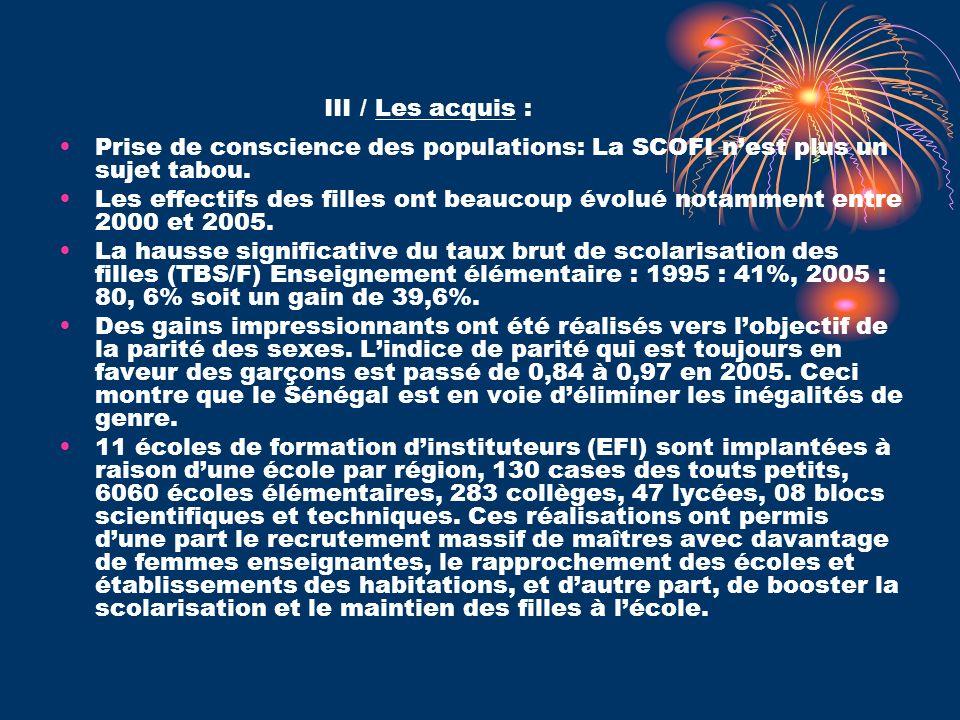 III / Les acquis : Prise de conscience des populations: La SCOFI n'est plus un sujet tabou.