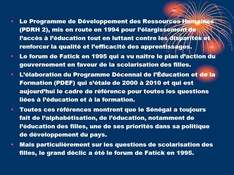 Le Programme de Développement des Ressources Humaines (PDRH 2), mis en route en 1994 pour l'élargissement de l'accès à l'éducation tout en luttant contre les disparités et renforcer la qualité et l'efficacité des apprentissages.