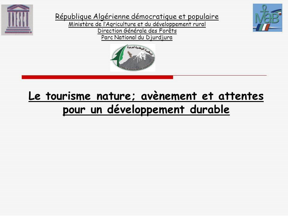 République Algérienne démocratique et populaire Ministère de l'Agriculture et du développement rural Direction Générale des Forêts Parc National du Djurdjura