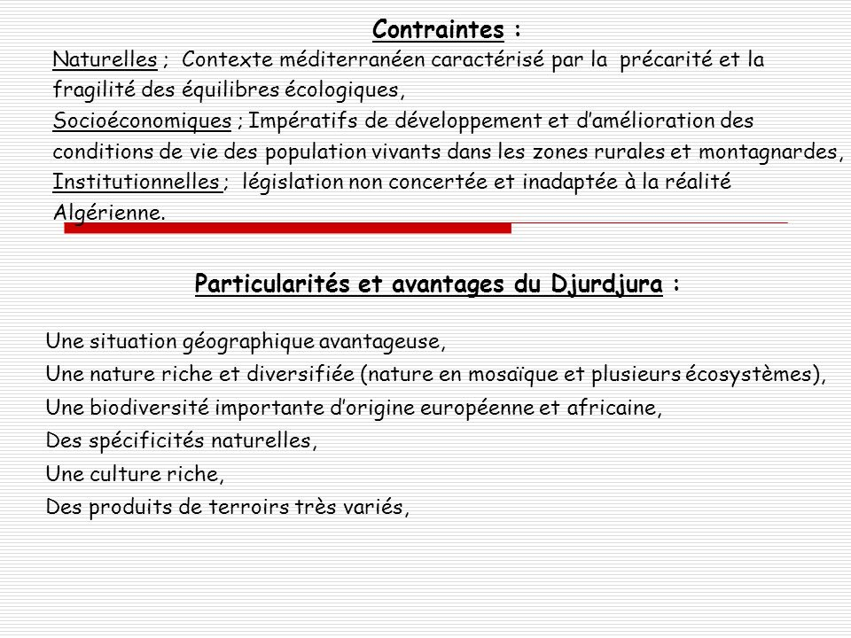 Particularités et avantages du Djurdjura :