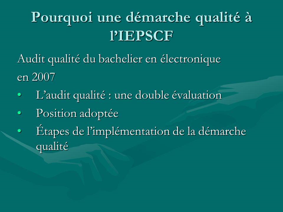 Pourquoi une démarche qualité à l'IEPSCF