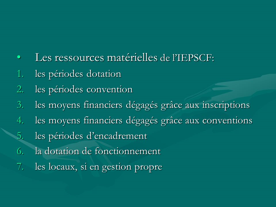 Les ressources matérielles de l'IEPSCF: