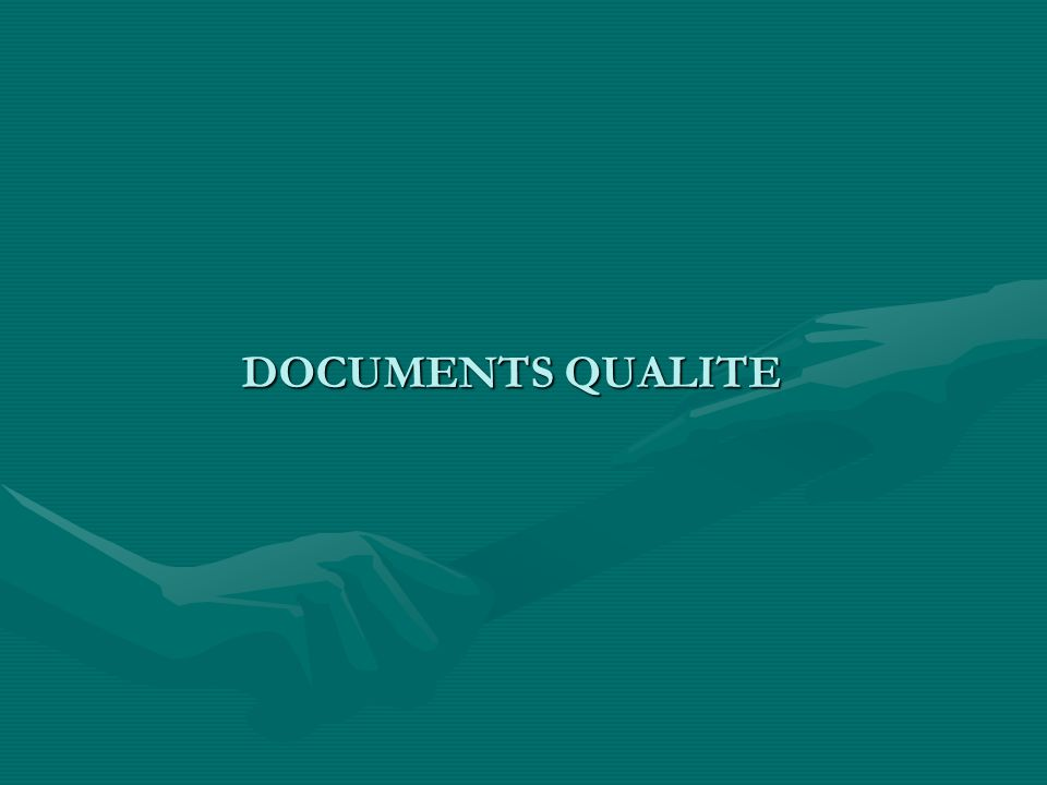 DOCUMENTS QUALITE