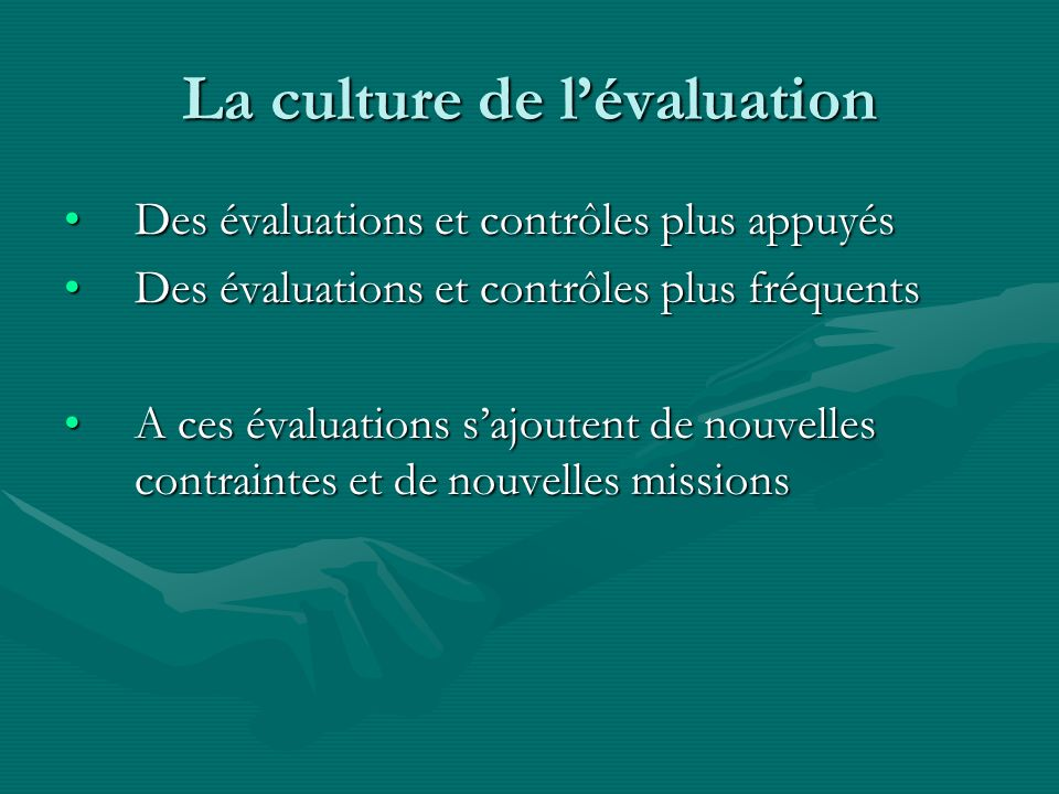 La culture de l'évaluation