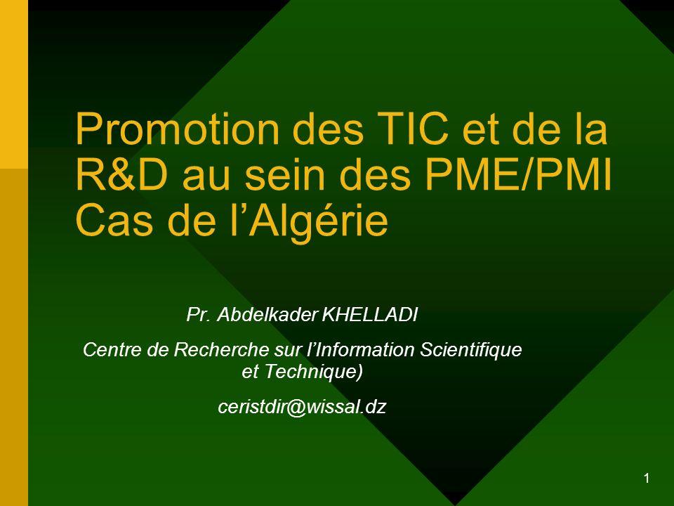 Promotion des TIC et de la R&D au sein des PME/PMI Cas de l'Algérie