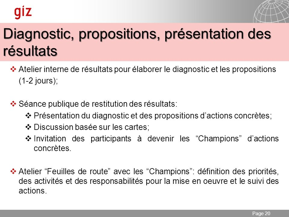 Diagnostic, propositions, présentation des résultats