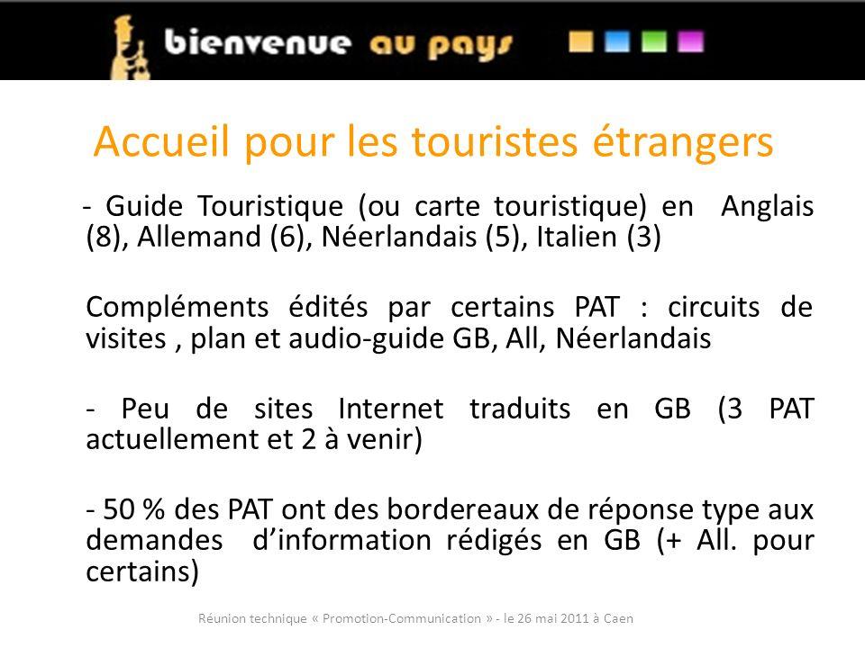 Accueil pour les touristes étrangers