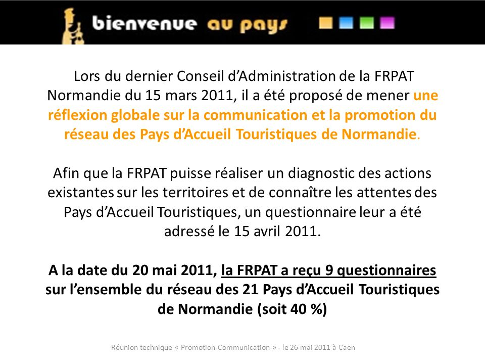 Réunion technique « Promotion-Communication » - le 26 mai 2011 à Caen