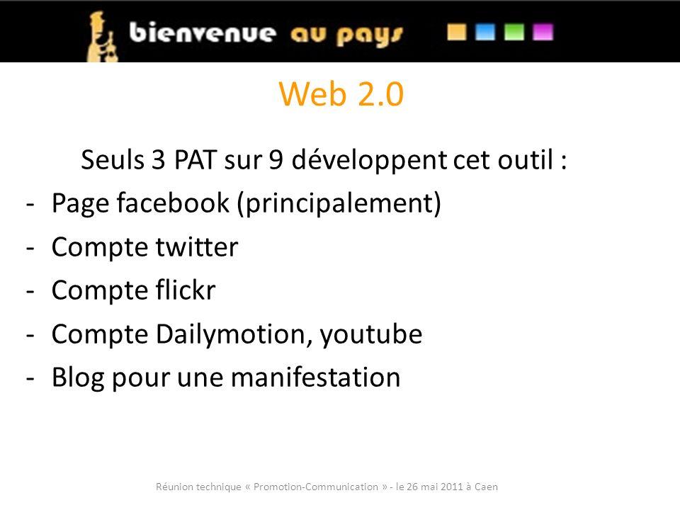 Web 2.0 Seuls 3 PAT sur 9 développent cet outil :