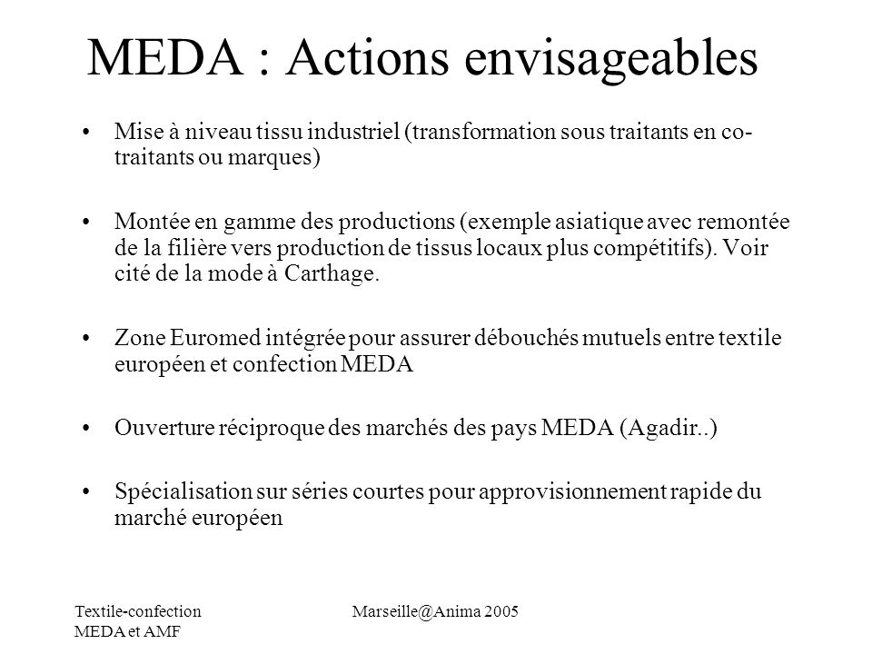 MEDA : Actions envisageables