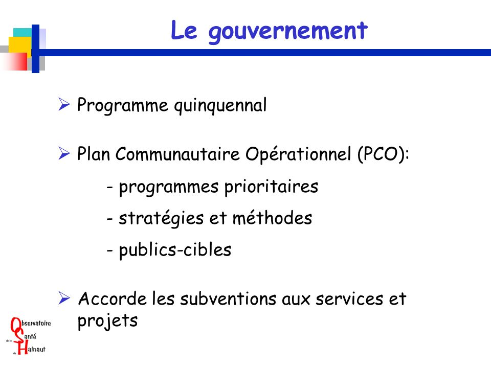 Le gouvernement  Programme quinquennal